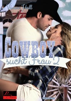 Cowboy sucht Frau – Teil 2 von Hall,  Vivian