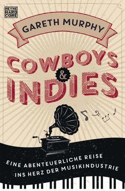Cowboys & Indies von Gockel,  Bernd, Murphy,  Gareth