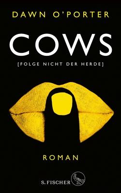 Cows von O'Porter,  Dawn, Strüh,  Christine