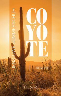 Coyote von Sommerschuh,  Jens-Uwe