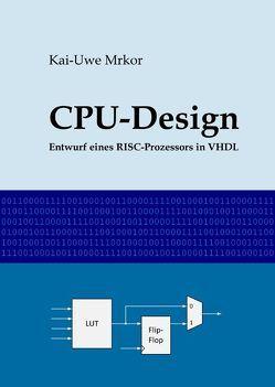 CPU-Design von Mrkor,  Kai-Uwe
