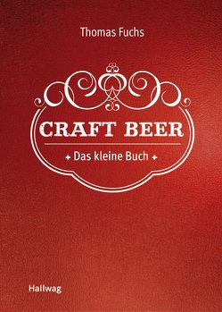 Craft Beer von Fuchs,  Thomas