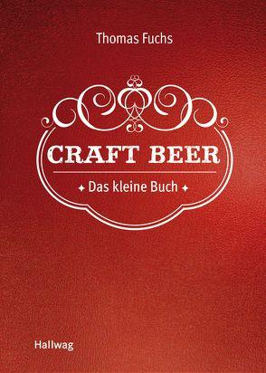Craft Beer von Fuchs,  Thomas