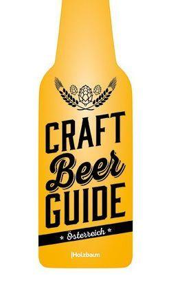 Craft Beer Guide Österreich von Bergmayr,  Johanna, Ettenauer,  Clemens