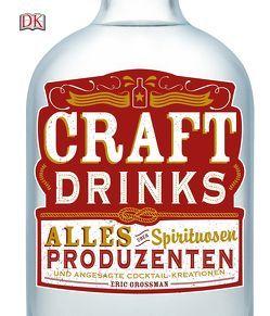 Craft Drinks von Grossman,  Eric