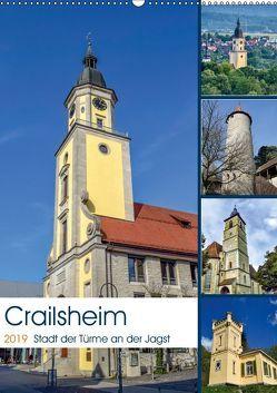 Crailsheim – Stadt der Türme an der Jagst (Wandkalender 2019 DIN A2 hoch) von Sigwarth,  Karin