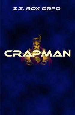 Crapman von Orpo,  Z.Z. Rox