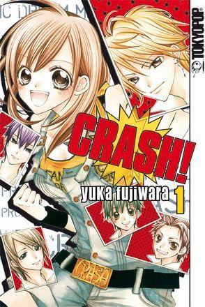Crash! 01 von Fujiwara,  Yuka