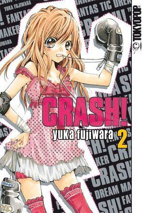 Crash! 02 von Fujiwara,  Yuka