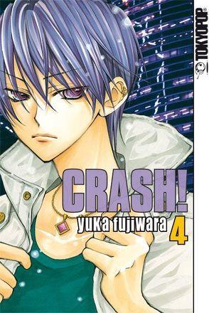 Crash! 04 von Fujiwara,  Yuka