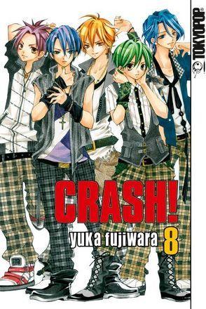 Crash! 08 von Fujiwara,  Yuka