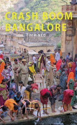 Crash Boom Bangalore von Neu,  Dr. Timm