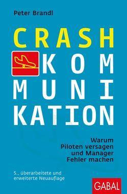 Crash-Kommunikation von Brandl,  Peter