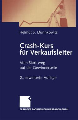 Crash-Kurs für Verkaufsleiter von Durinkowitz,  Helmut S.