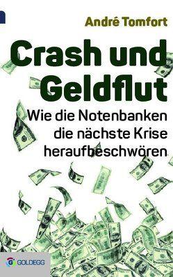 Crash und Geldflut von Tomfort,  André