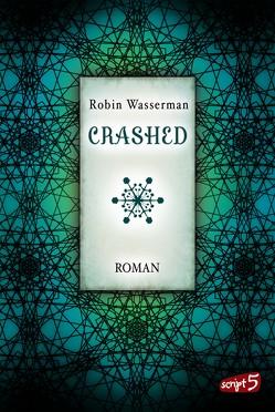 Crashed von Max,  Claudia, Wasserman,  Robin