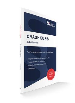CRASHKURS Arbeitsrecht von Schweinberger,  Dirk
