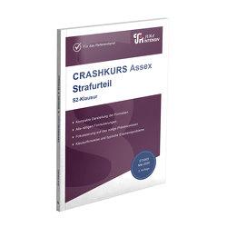 CRASHKURS Assex – Strafurteil von Schweinberger,  Dirk