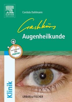 Crashkurs Augenheilkunde von Dahlmann,  Cordula
