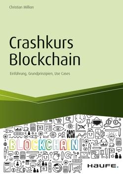 Crashkurs Blockchain – inkl. Arbeitshilfen online von Million,  Christian