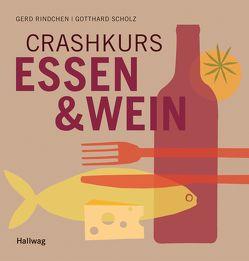 Crashkurs Essen & Wein von Rindchen,  Gerd