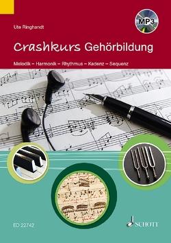Crashkurs Gehörbildung von Ringhandt,  Ute