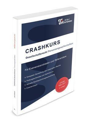 CRASHKURS Gesellschaftsrecht von Schweinberger,  Dirk