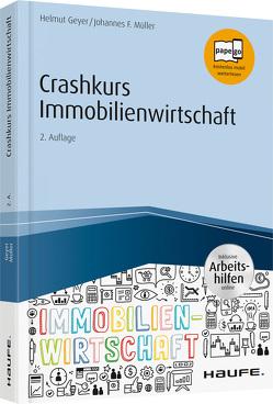 Crashkurs Immobilienwirtschaft – inkl. Arbeitshilfen online von Geyer,  Helmut, Mueller,  Johannes