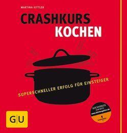 Crashkurs Kochen von Kittler,  Martina