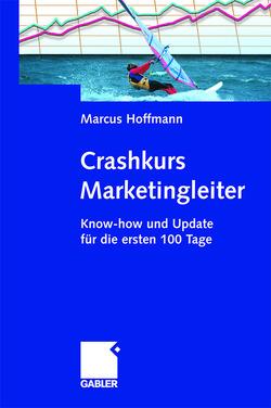Crashkurs Marketingleiter von Hoffmann,  Marcus