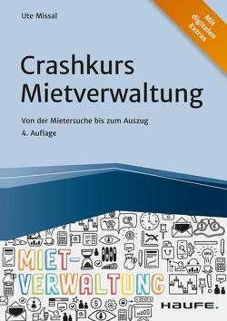 Crashkurs Mietverwaltung von Missal,  Ute