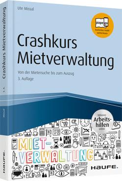 Crashkurs Mietverwaltung – inkl. Arbeitshilfen online von Missal,  Ute