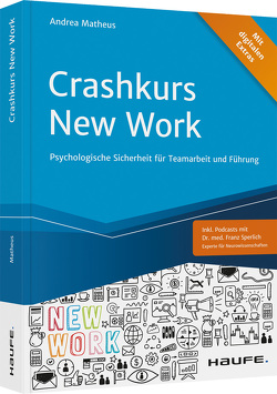 Crashkurs New Work von Matheus,  Andrea