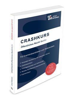 CRASHKURS Öffentliches Recht – Berlin von Kues,  Dirk