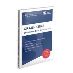 CRASHKURS Öffentliches Recht – Rheinland-Pfalz von Kues,  Dirk