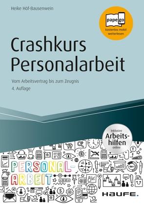 Crashkurs Personalarbeit – inkl. Arbeitshilfen online von Höf-Bausenwein,  Heike