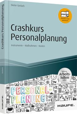 Crashkurs Personalplanung – inkl. Arbeitshilfen online von Gerlach,  Dieter