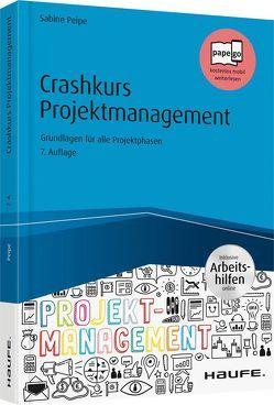 Crashkurs Projektmanagement – inkl. Arbeitshilfen online von Peipe,  Sabine