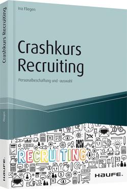 Crashkurs Recruiting von Fliegen,  Ina