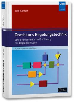 Crashkurs Regelungstechnik von Kahlert,  Jörg
