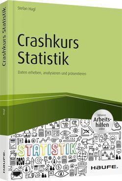 Crashkurs Statistik – inkl. Arbeitshilfen online von Hagl,  Stefan