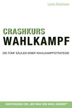 Crashkurs Wahlkampf von Brockmann,  Lorenz