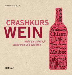 Crashkurs Wein von Rindchen,  Gerd