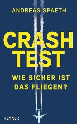 Crashtest von Spaeth,  Andreas