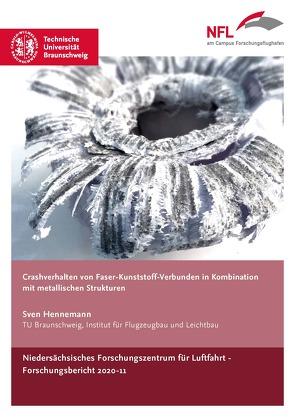 Crashverhalten von Faser-Kunststoff-Verbunden in Kombination mit metallischen Strukturen von Sven,  Hennemann