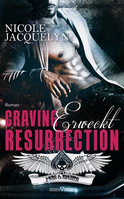 Craving Resurrection – Erweckt von Jacquelyn,  Nicole, Weisenberger,  Julia