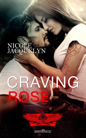 Craving Rose von Jacquelyn,  Nicole, Pranga,  Sylvia