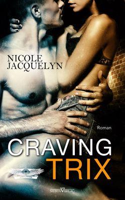 Craving Trix von Campbell,  Martina, Jacquelyn,  Nicole