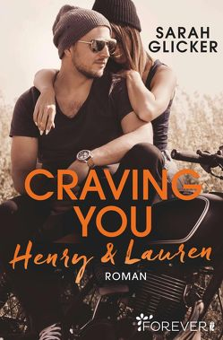 Craving You. Henry & Lauren von Glicker,  Sarah