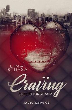 Craving von Strysa,  Lima